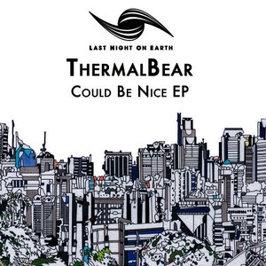 Albumcover ThermalBear - Could Be Nice EP
