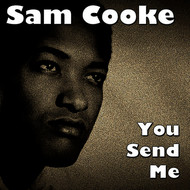 Albumcover Sam Cooke - You Send Me
