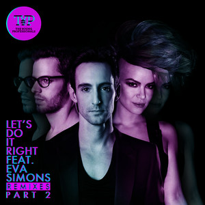 Albumcover The Young Professionals / Eva Simons - Let's Do It Right (The Remixes Part 2)