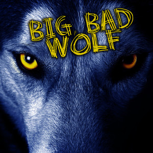 Albumcover Déjà Vu - Big, Bad Wolf
