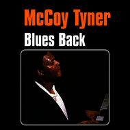 McCoy Tyner - Blues Back