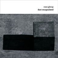 Pierre-Andre Valade - Glerup: Dust Encapsulated