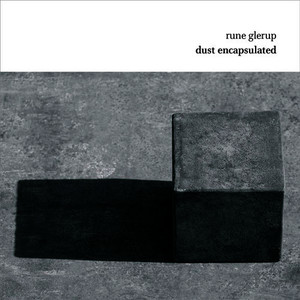 Albumcover Pierre-Andre Valade - Glerup: Dust Encapsulated
