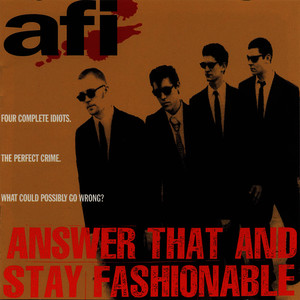 Albumcover AFI - Answer That And Stay Fashionable