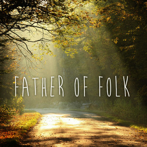 Albumcover Déjà Vu - Father of Folk