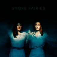 Albumcover Smoke Fairies - Smoke Fairies