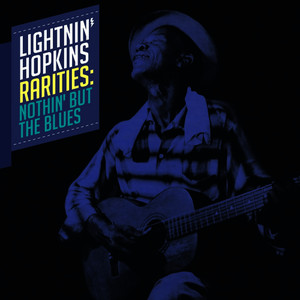 Albumcover Lightnin' Hopkins - Rarities: Nothin' but the Blues