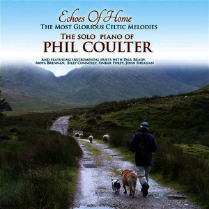 Albumcover Phil Coulter - Echoes Of Home; The Most Glorious Celtic Melodies