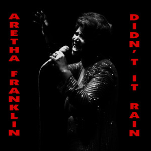 Albumcover Aretha Franklin - Didn't It Rain: The Chicago Sessions
