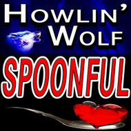 Albumcover Howlin' Wolf - Spoonful