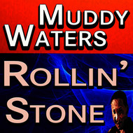 Albumcover Muddy Waters - Rollin' Stone
