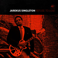 Albumcover Jarekus Singleton - Refuse To Lose