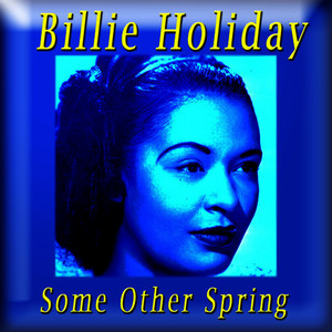 Albumcover Billie Holiday - Some Other Spring