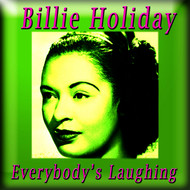 Albumcover Billie Holiday - Everybody's Laughing