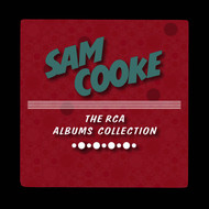 Albumcover Sam Cooke - The RCA Albums Collection