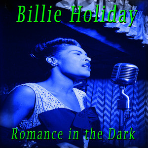 Albumcover Billie Holiday - Romance in the Dark