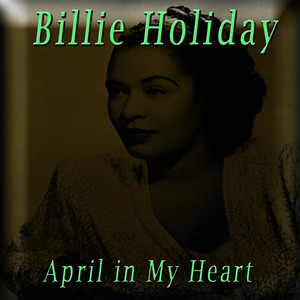 Albumcover Billie Holiday - April in My Heart