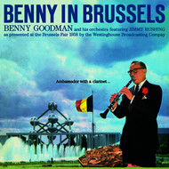 Benny Goodman - Benny in Brussels (Bonus Track Version) [Live]
