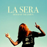 Albumcover La Sera - Hour Of The Dawn
