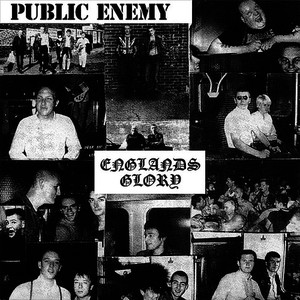 Albumcover Public Enemy - Englands Glory
