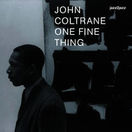 Albumcover John Coltrane - One Fine Thing - Ballads and Feelings