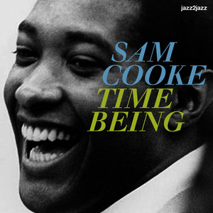 Albumcover Sam Cooke - Time Being - At Last I'm Free