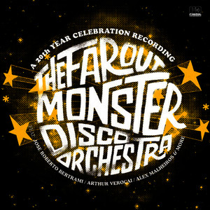 Albumcover The Far Out Monster Disco Orchestra - The Far Out Monster Disco Orchestra