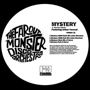Albumcover The Far Out Monster Disco Orchestra - Mystery (John Morales & 4 Hero Remixes)