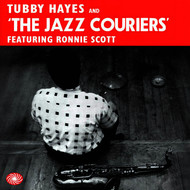Tubby Hayes and the Jazz Couriers Featuring Ronnie Scott