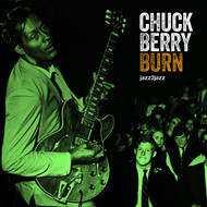 Albumcover Chuck Berry - Burn - Come What May