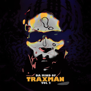 Albumcover Traxman - Da Mind Of Traxman, Vol.2