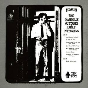 Albumcover Elvis Presley - The Nashville Outtakes and Early Interviews