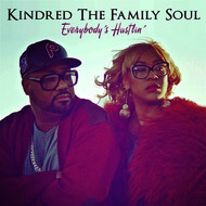 Albumcover Kindred the Family Soul - Everybody's Hustlin'