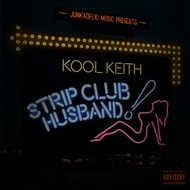 Kool Keith - Strip Club Husband (Explicit)