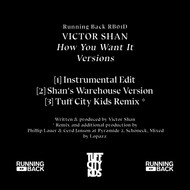 Victor Shan - How You Want It Versions