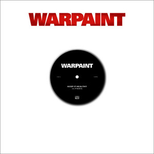 Albumcover Warpaint - Keep It Healthy / Disco//very Remixes