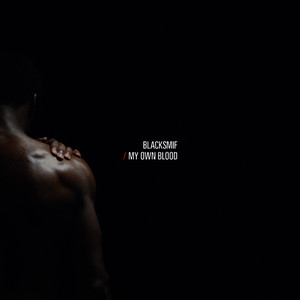 Albumcover Blacksmif - My Own Blood