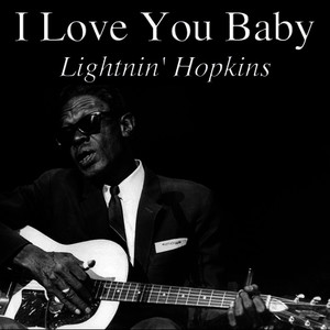 Albumcover Lightnin' Hopkins - I Love You Baby