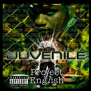 Albumcover Juvenile - Project English (Explicit Version)