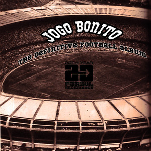 Albumcover Various Artists - Jogo Bonito - The Definitive Football Album