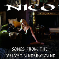 Albumcover Nico - Songs from the Velvet Underground (Live)