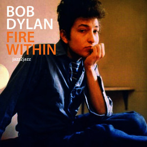 Albumcover Bob Dylan - Fire Within