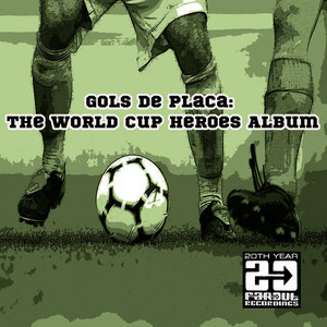 Albumcover Various Artists - Gols de Placa - The World Cup Heroes Album