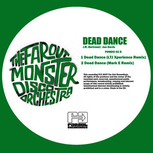 Albumcover The Far Out Monster Disco Orchestra - Dead Dance (LTJ Xperience and Mark E Remixes)