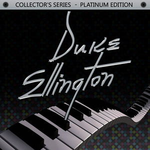 Albumcover Duke Ellington - Collector's Series - Platinum Edition: Duke Ellington