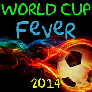 Albumcover Various Artists - World Cup Fever 2014