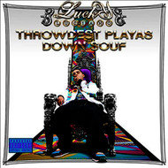Lucky Luciano - Throwdest Playas Down Souf