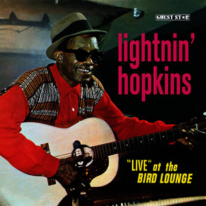 "Albumcover Lightnin' Hopkins - Lightnin' Hopkins ""Live"" At the Bird Lounge"