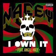 Nacey / Angel Haze - I Own It