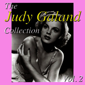 Albumcover Judy Garland - The Judy Garland Collection, Vol. 2
